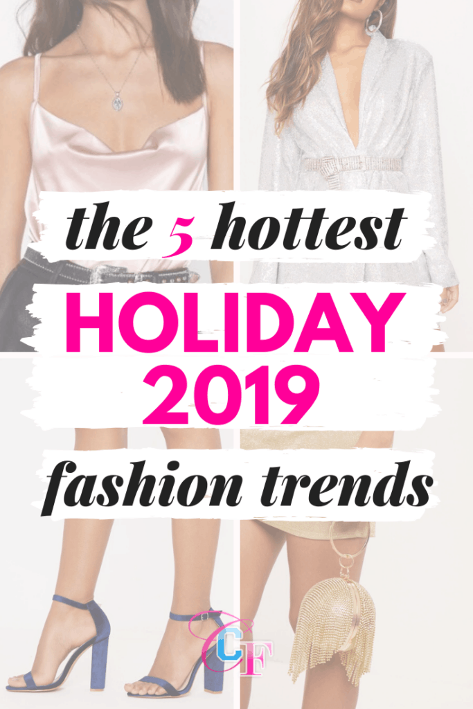 Holiday fashion trends 2019 - the 5 hottest fashion trends for the holidays plus 20 ways to wear them