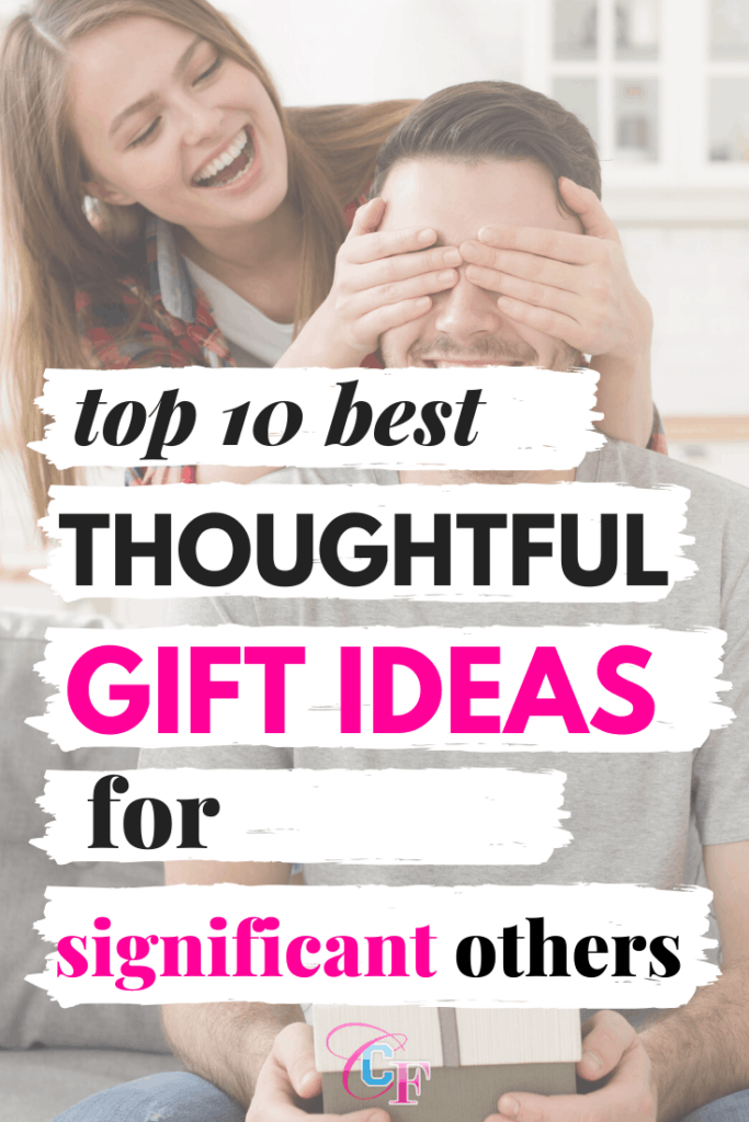 Top 10 best thoughtful gifts for boyfriend