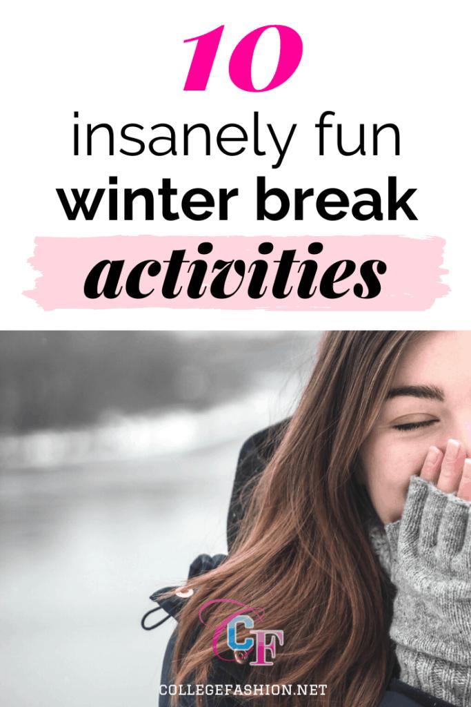 10 insanely fun winter break activities header