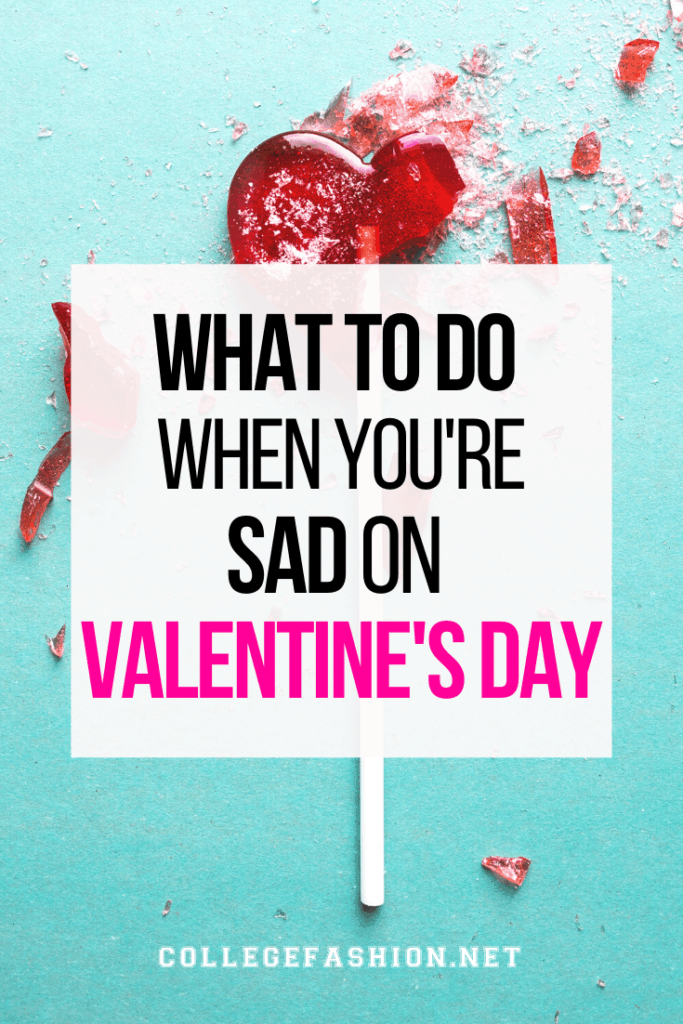Valentines Day sad guide: What to do when you're depressed and disappointed on Valentine's Day