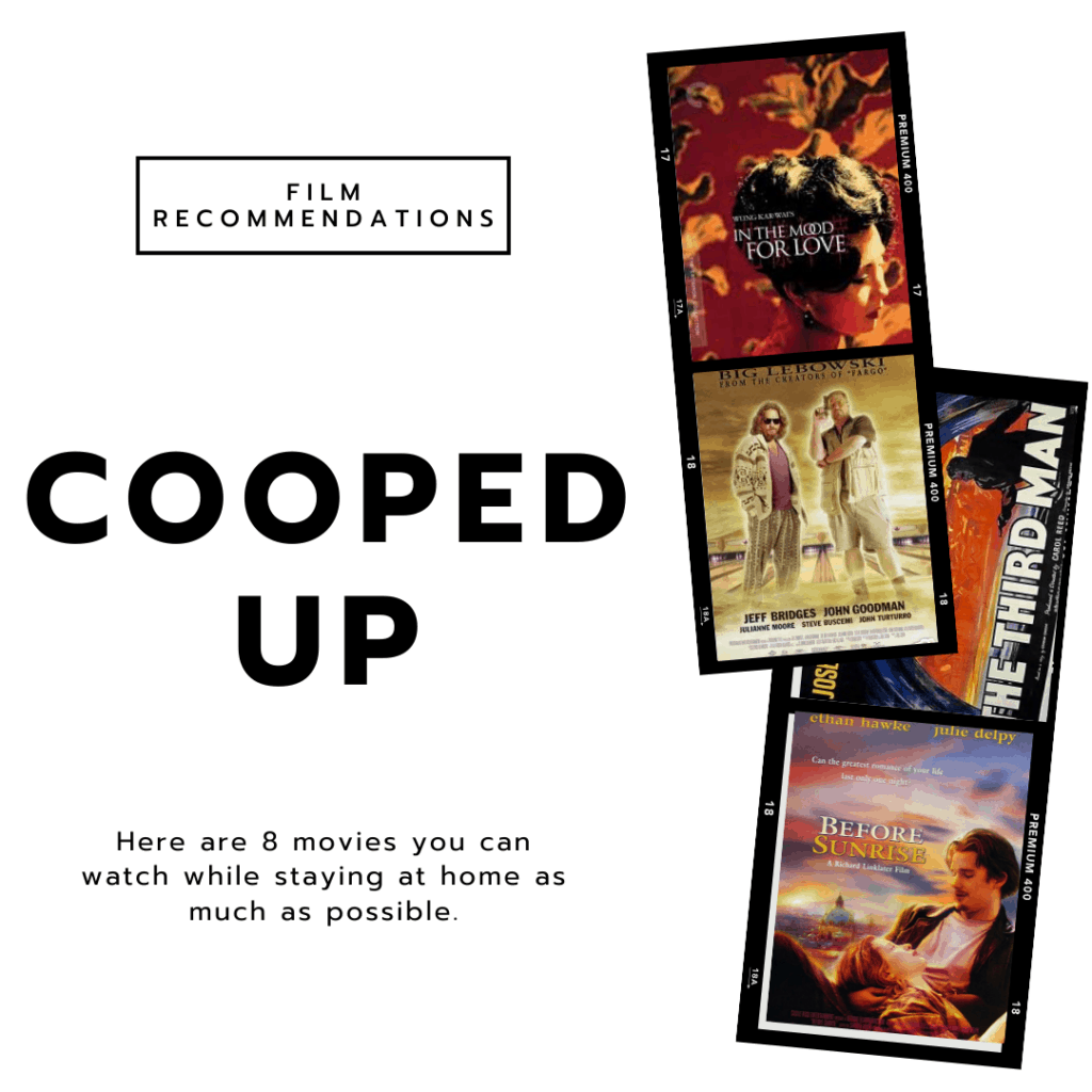 Cooped up - my favorite movie recommendations for staying in