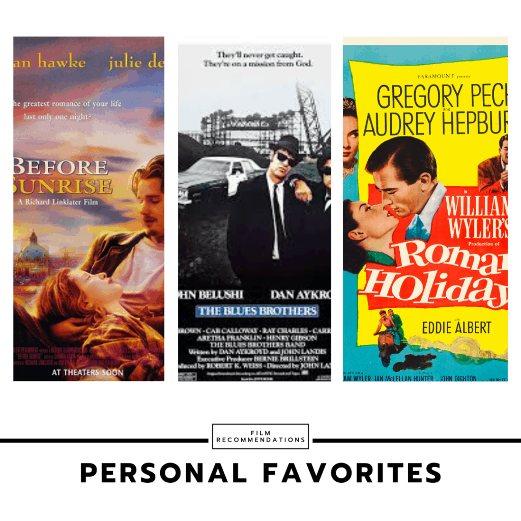 My personal favorite movies