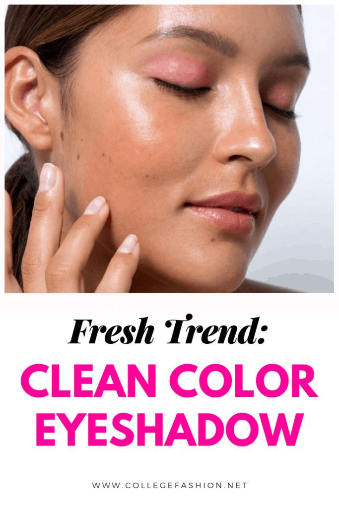 Clean color eyeshadow trend