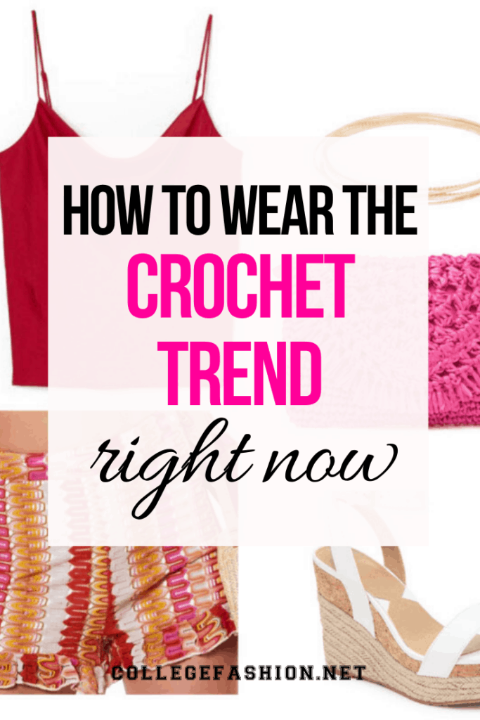 How to wear the crochet trend right now - cute and trendy crochet outfits for women in their 20s