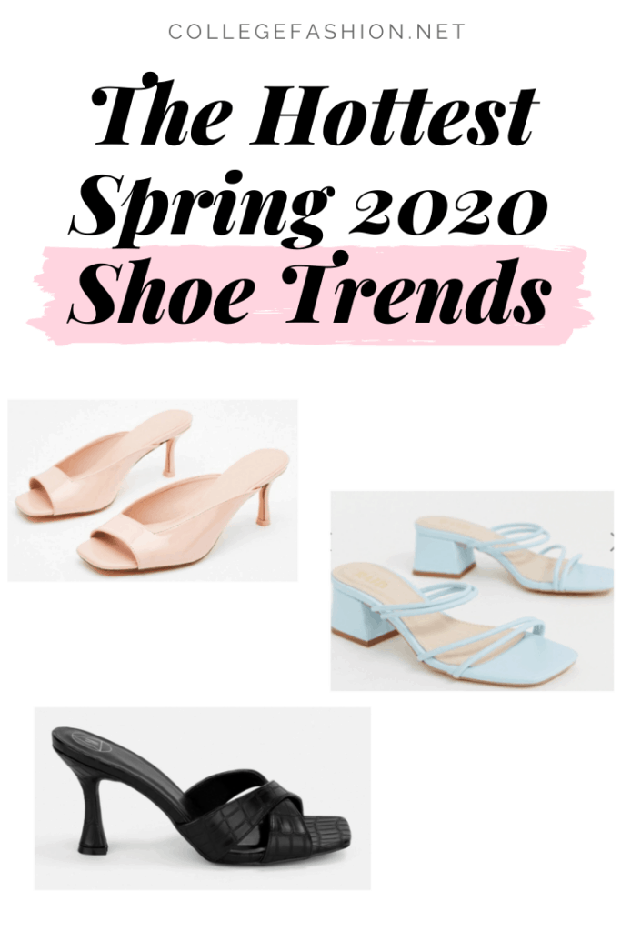 Spring 2020 shoe trends - these are going to be the most popular shoes this season