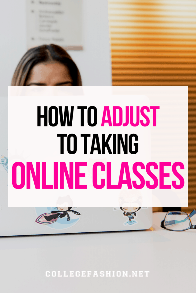 How to adjust to taking online classes - our best online classes tips for studying success in college