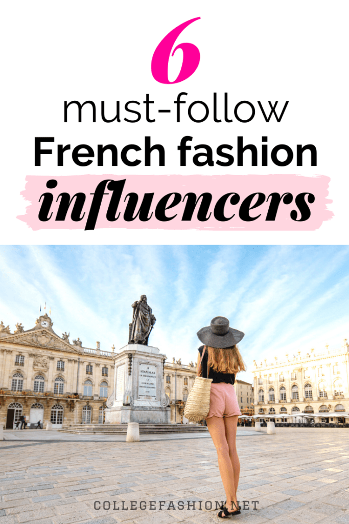 6 must-follow French fashion influencers for all those Parisian fashion vibes