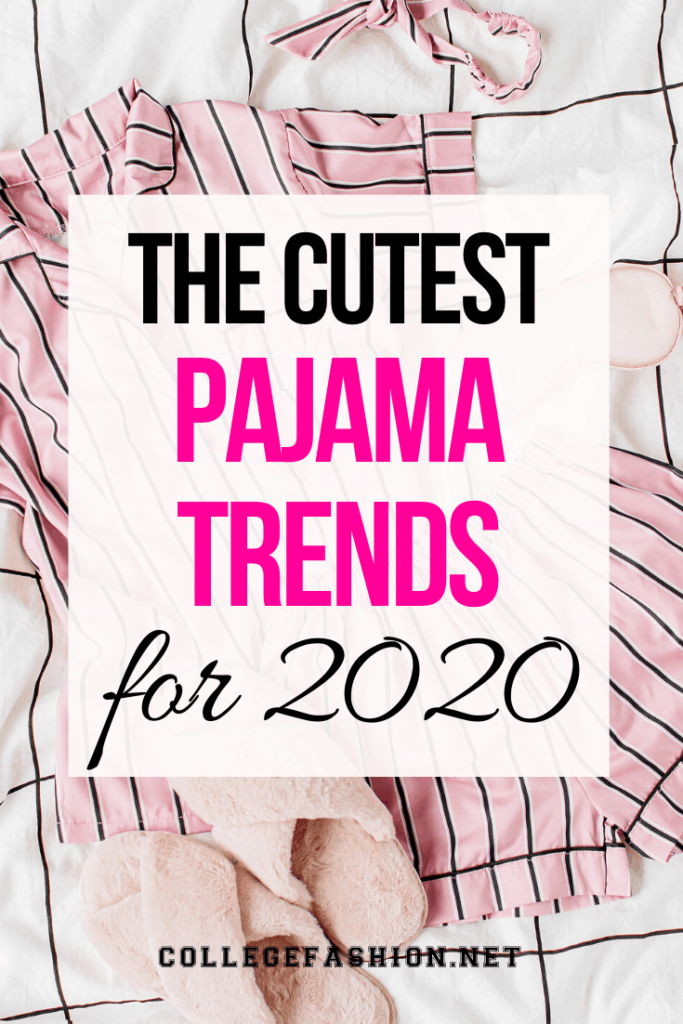 The cutest pajama trends for 2020