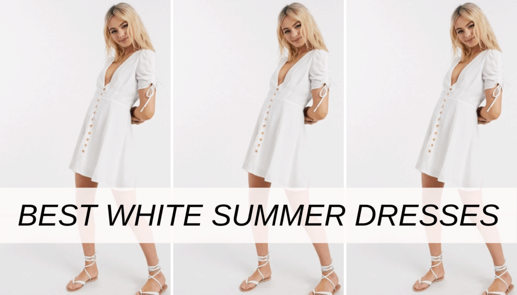 Best white summer dresses - our favorite affordable white dresses for 2020 and how to style them into cute outfits