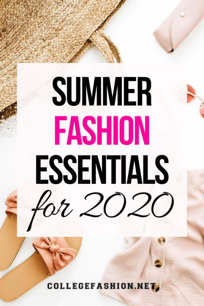 Spring summer fashion essentials for 2020