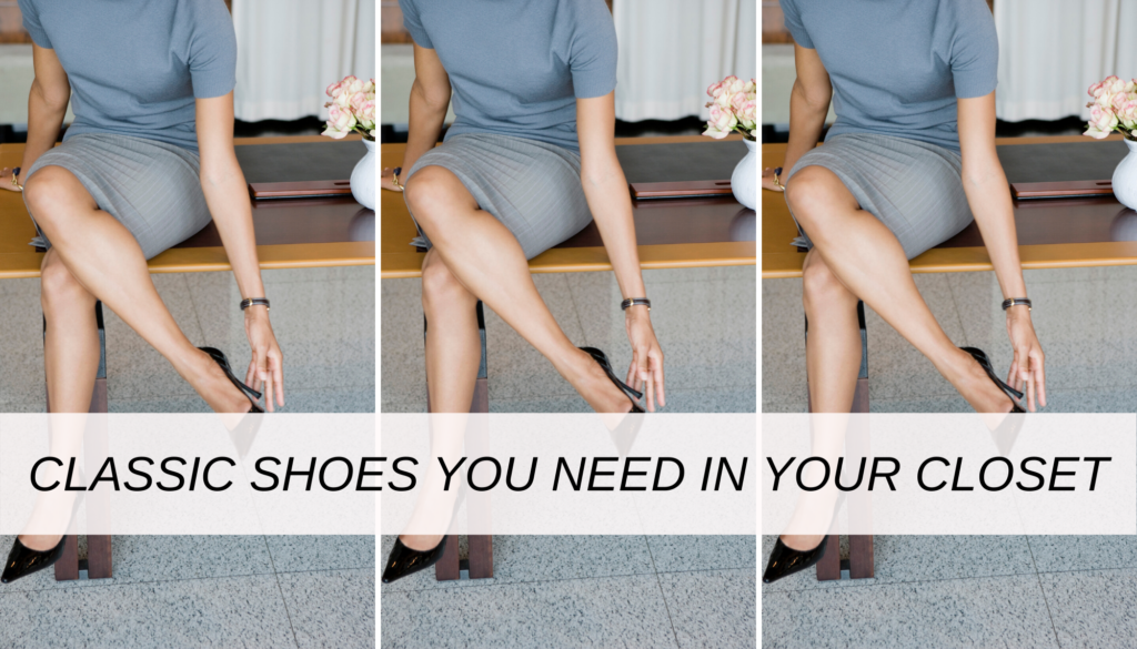 Classic shoes every woman needs in her closet