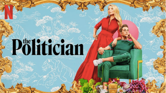 The Politician on Netflix