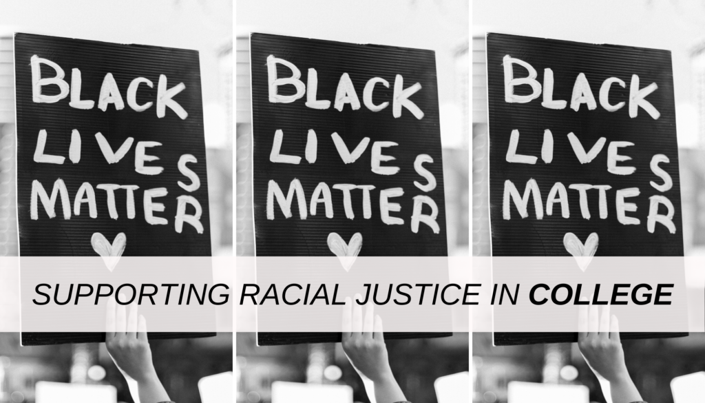 Black lives matter photo - guide to supporting racial justice in college