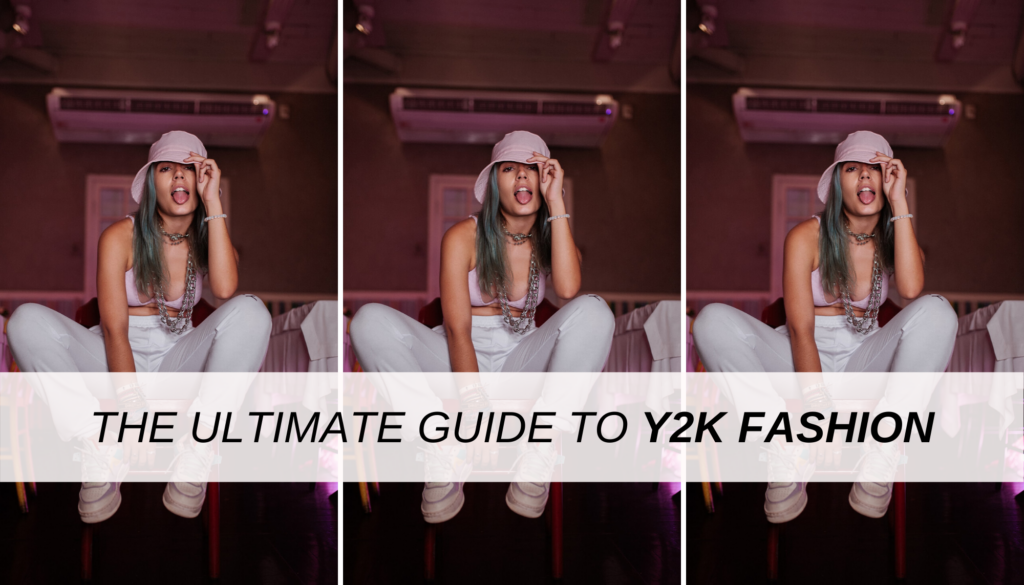 The ultimate guide to Y2K fashion