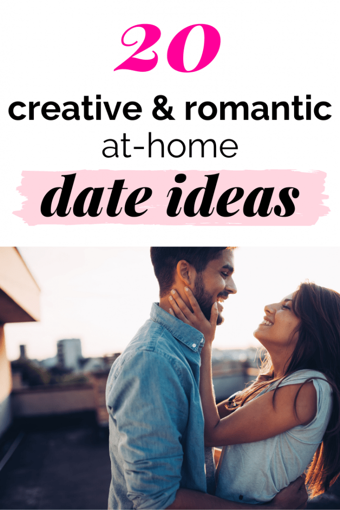 20 creative and romantic at-home date ideas