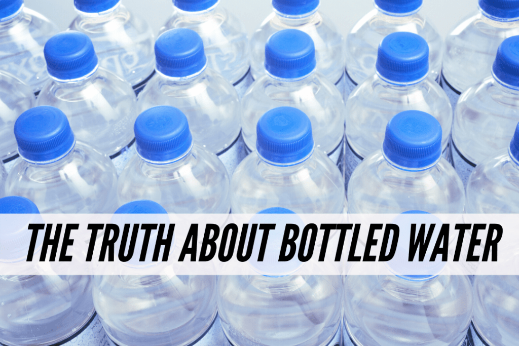 The truth about bottled water