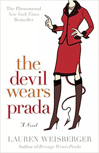 Glamorous books: Cover of Lauren Weisberger's The Devil Wears Prada