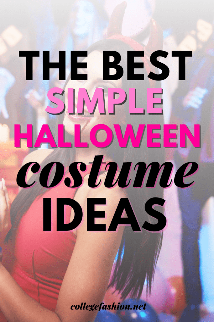 Simple halloween costume ideas for college women