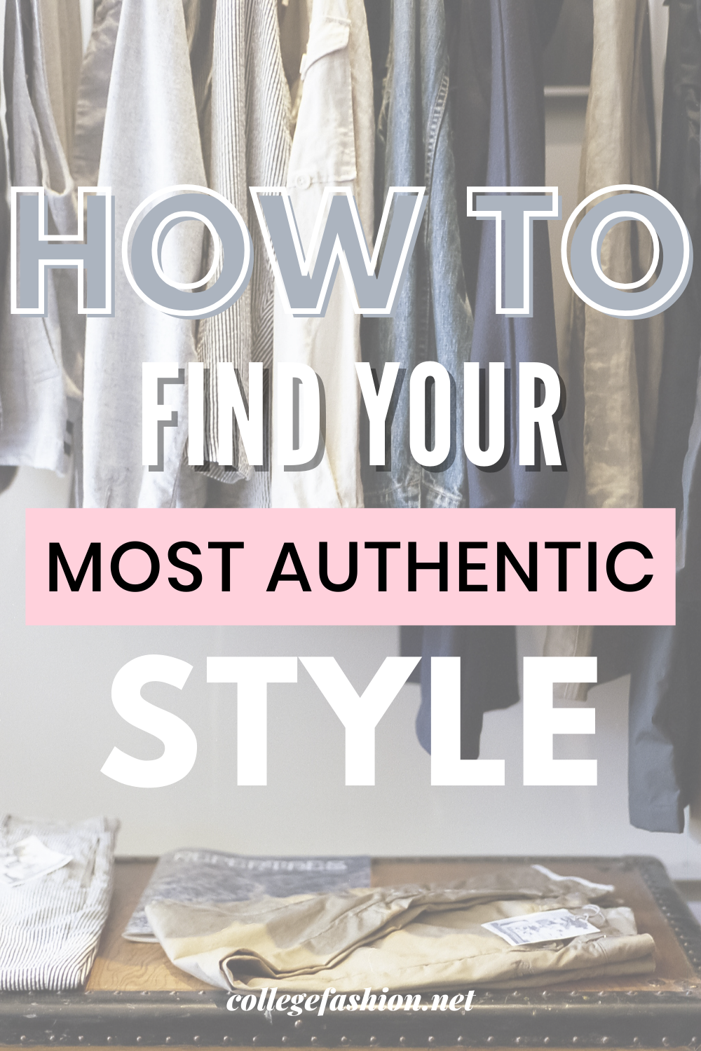 How to Find Your Most Authentic Style header image