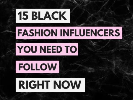 Black-Fashion-Influencers
