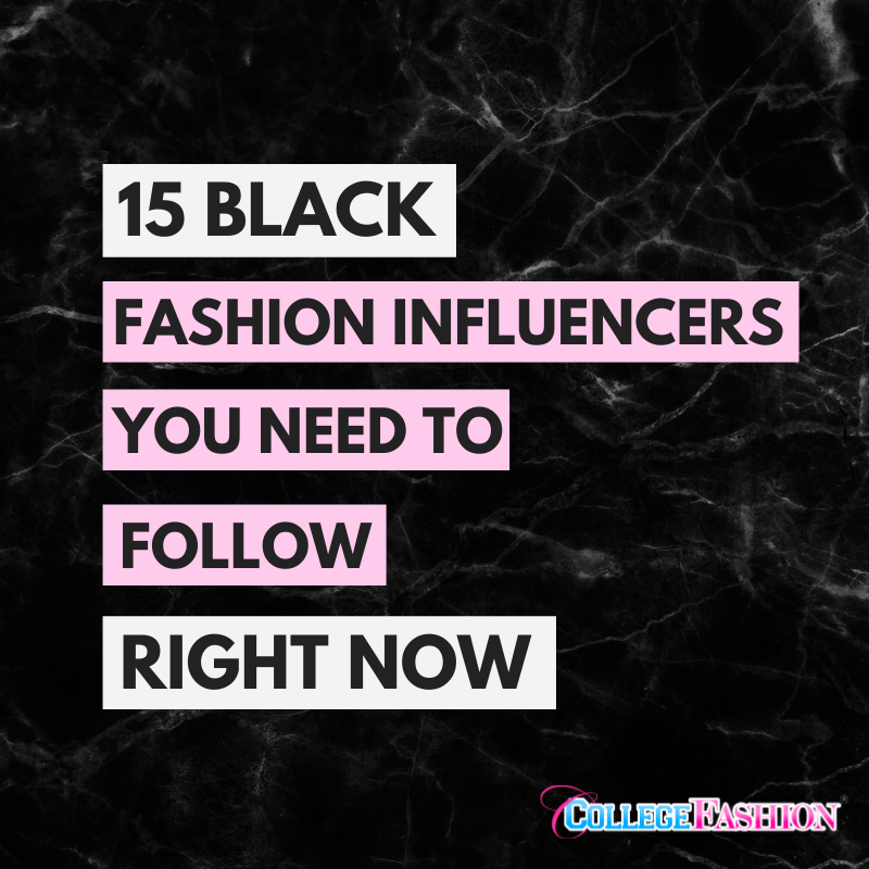 15 Black Fashion Influencers You Need to Follow Right Now - header image
