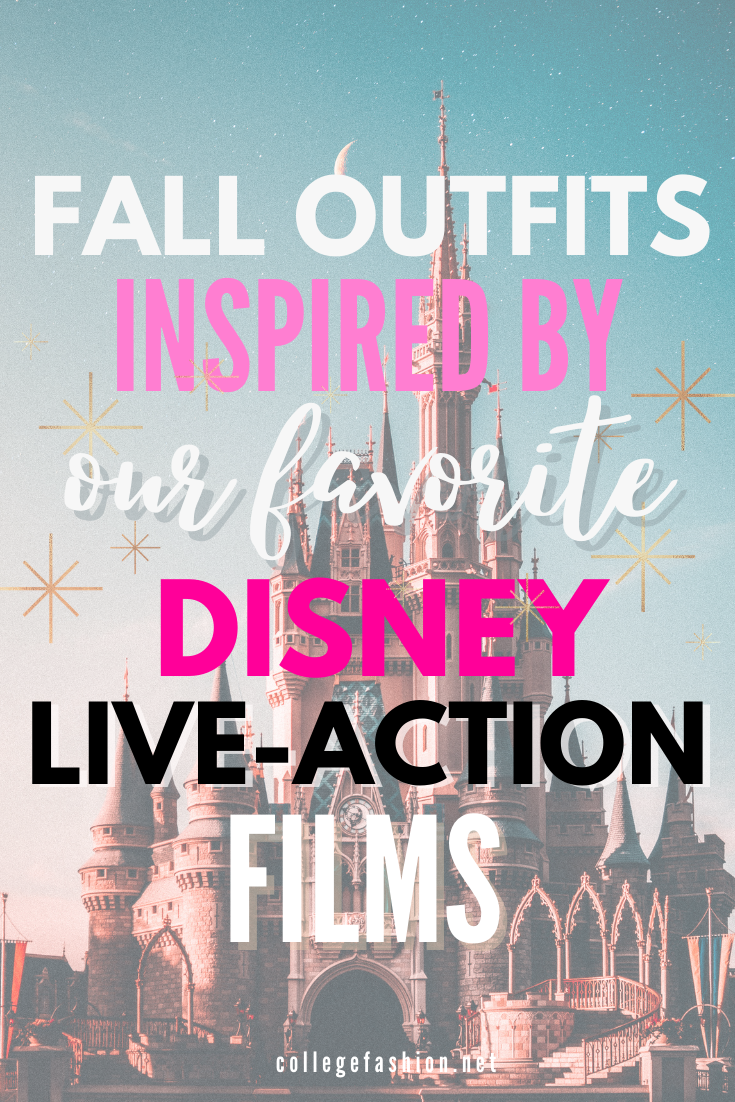 Fall Outfits Inspired by Our Favorite Live-Action Disney Films