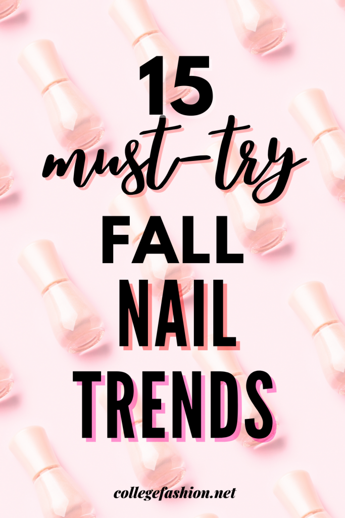 15 must try fall nail trends