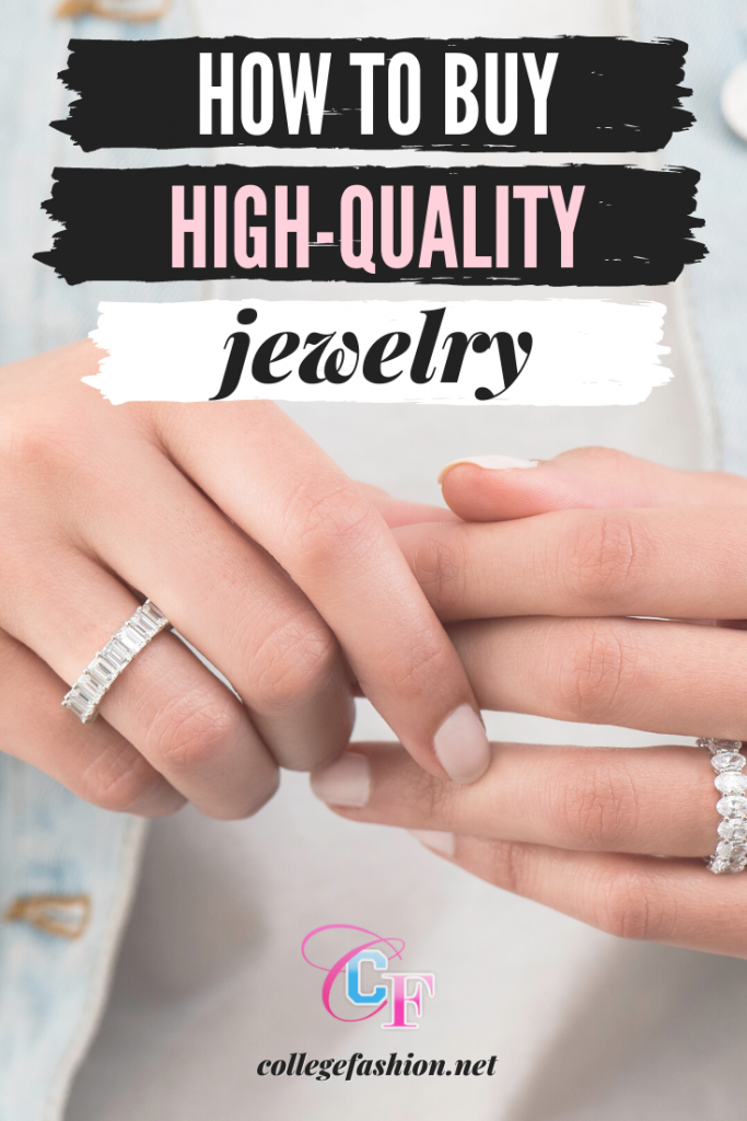 How to buy jewelry like a pro -- the ultimate guide to buying high-quality jewelry