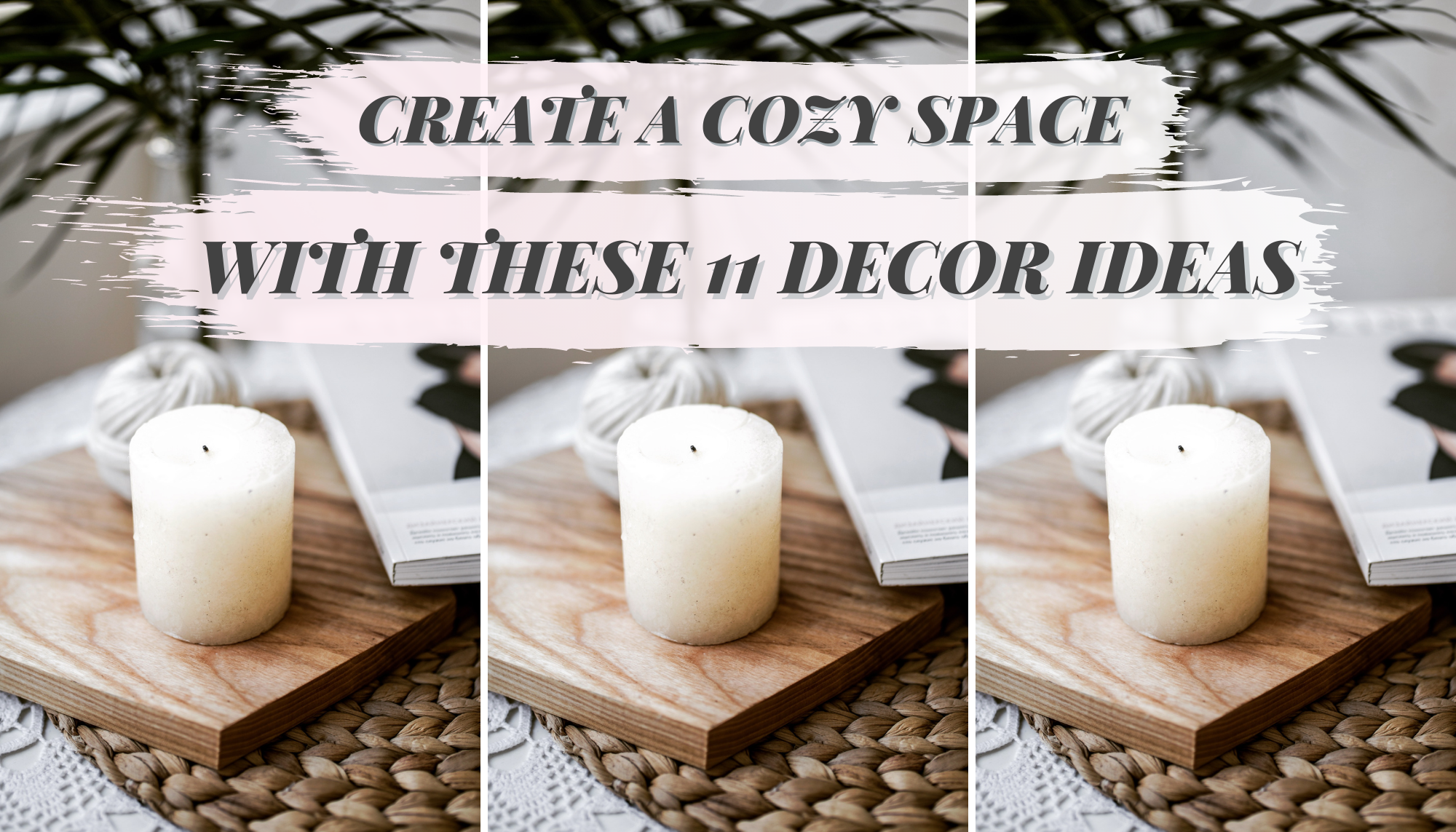 Header Image: Create a cozy space with these 11 decor ideas.\