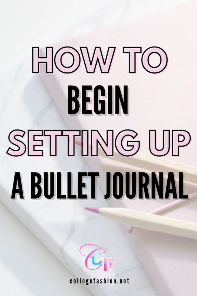 Header Image: photo of journal and colored pencil with text - How to Begin Setting up a Bullet Journal