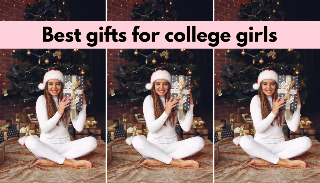 Best Christmas gifts for college girls 2020