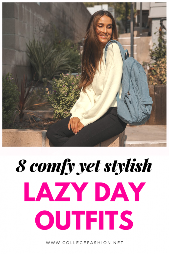 8 comfy yet stylish lazy day outfits for college students and young women