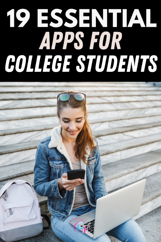 19 essential apps for college students - the apps every college student should have on their phone