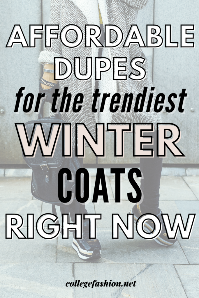 Header Image: Affordable Dupes for the Trendies Winter Coats Right Now
