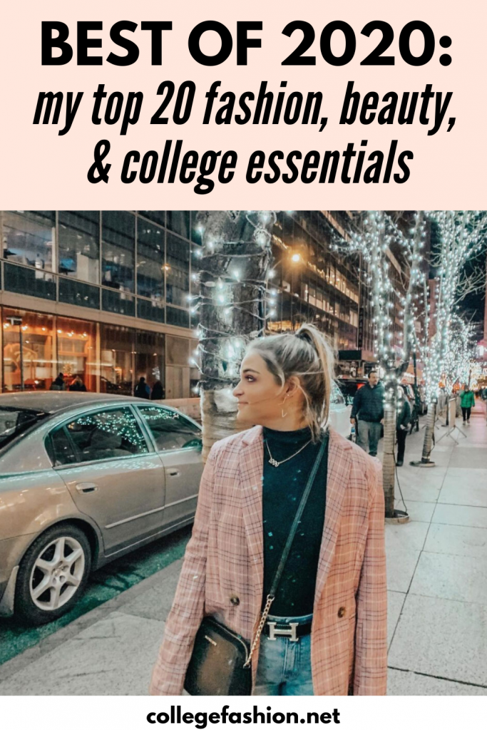 Best of 2020: My top 20 fashion, beauty, and college essentials