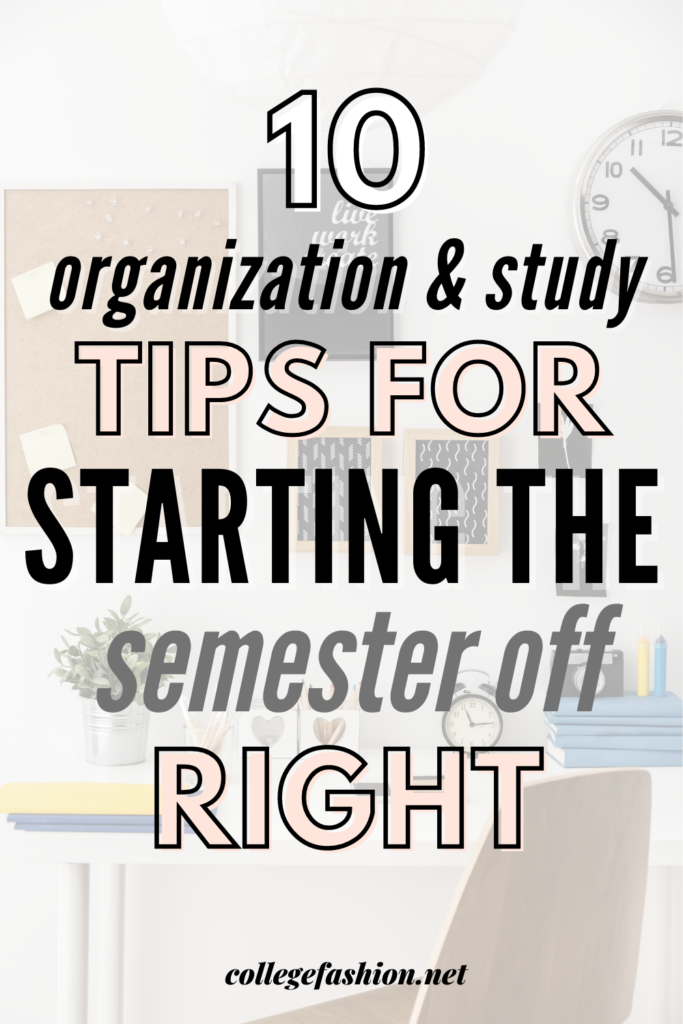 Header Image: 10 organization and study tips for starting the semester off right