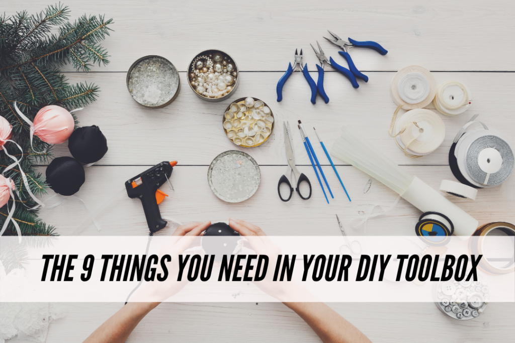 Things you need in your DIY toolbox