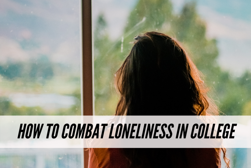 How to combat loneliness in college
