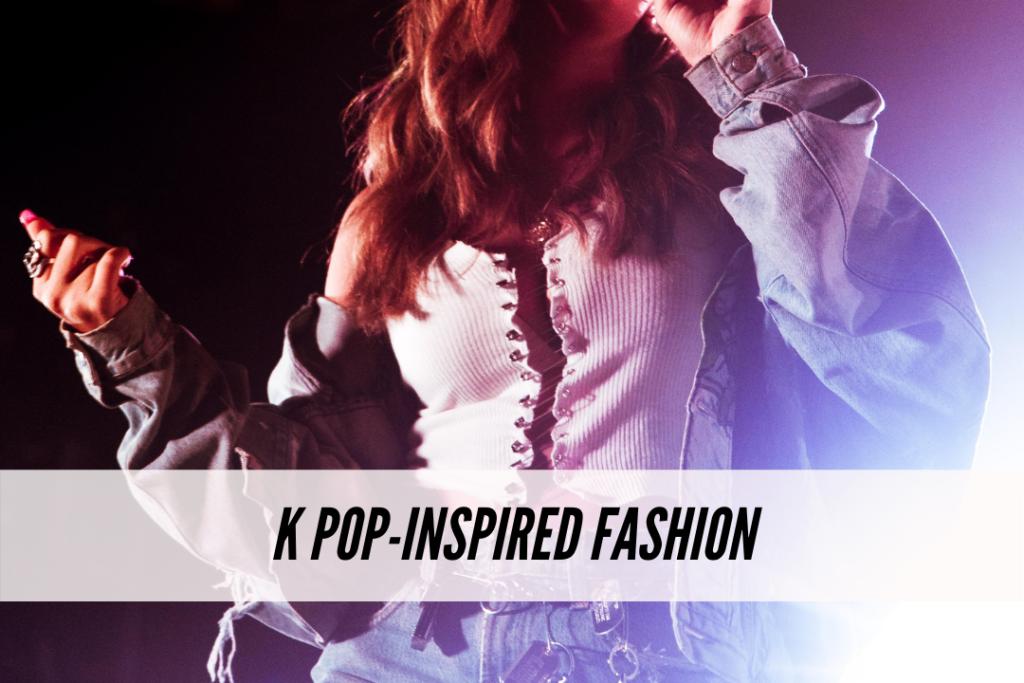 K pop inspired fashion