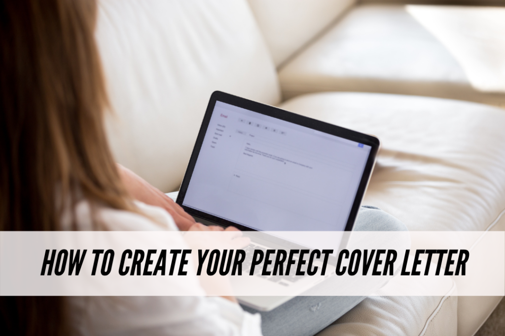 How to create your perfect cover letter