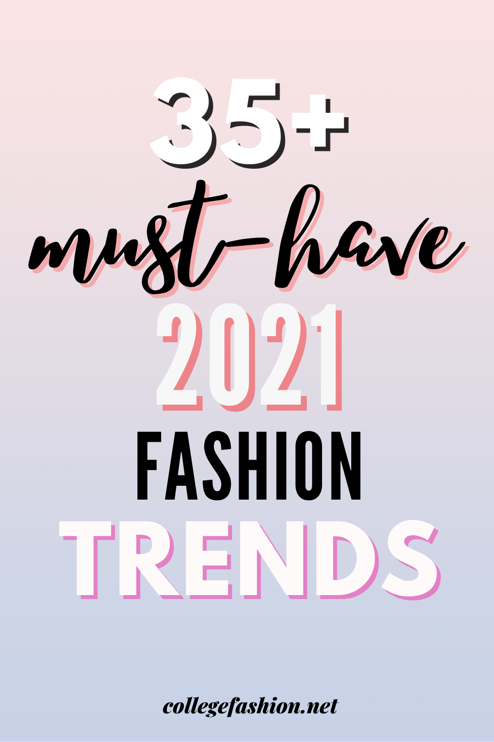 8+ Must-Have 8 Fashion Trends - College Fashion