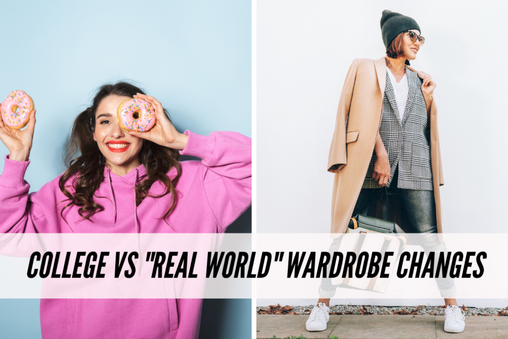 College vs real world wardrobe changes