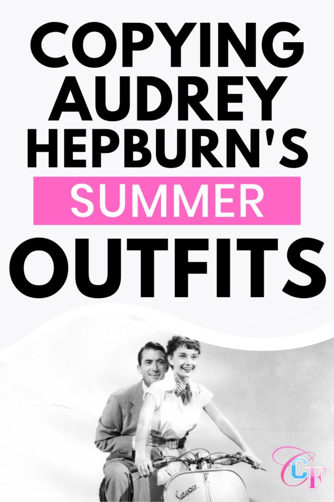 Audrey Hepburn summer outfits