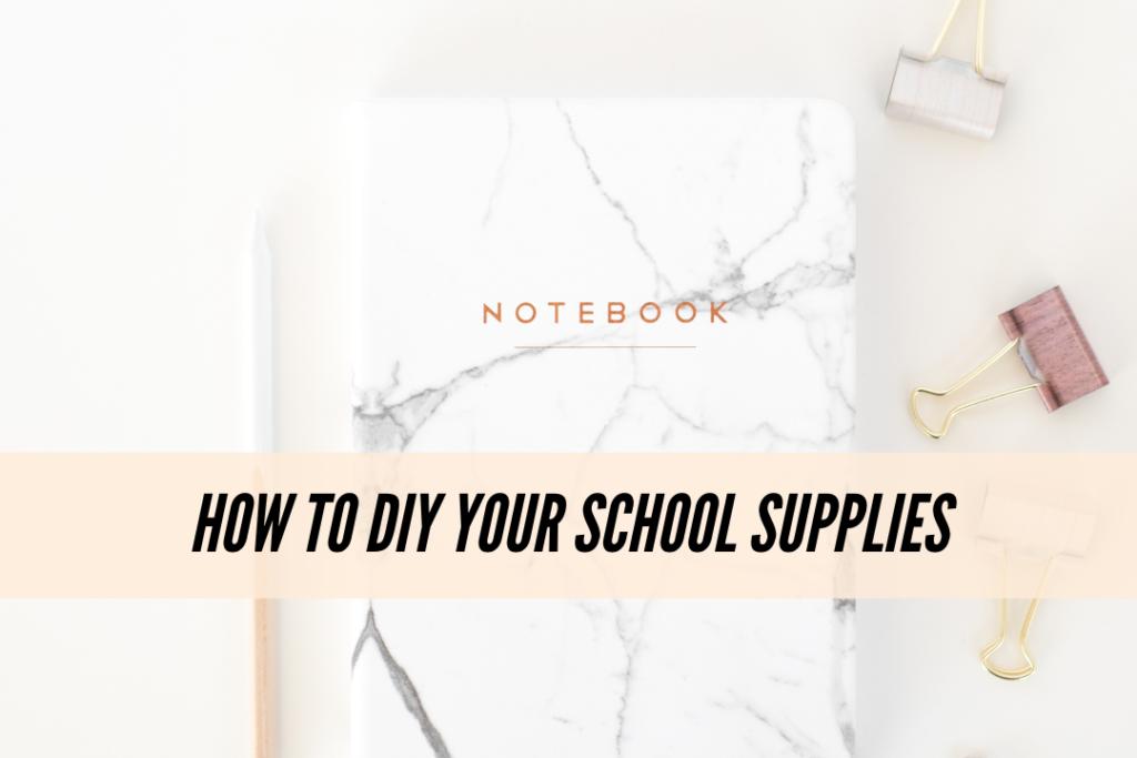 How to DIY your school supplies