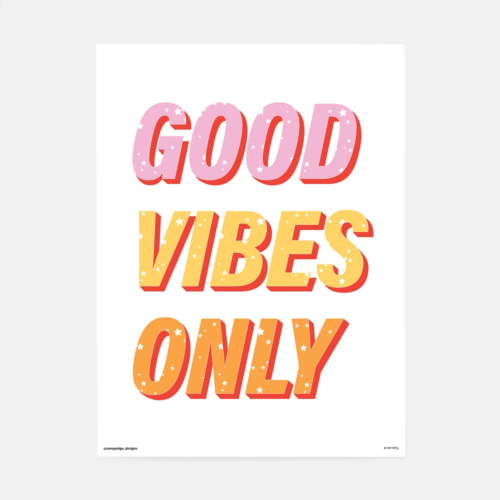 Good vibes only print from Dormify