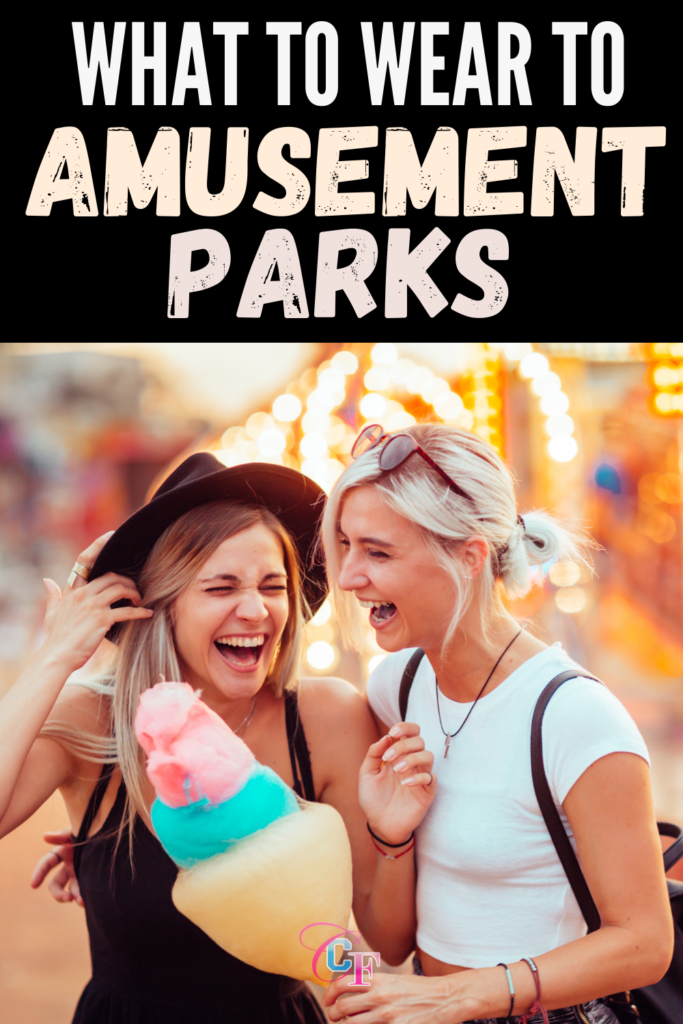 What to wear to an amusement park - outfit ideas and tips