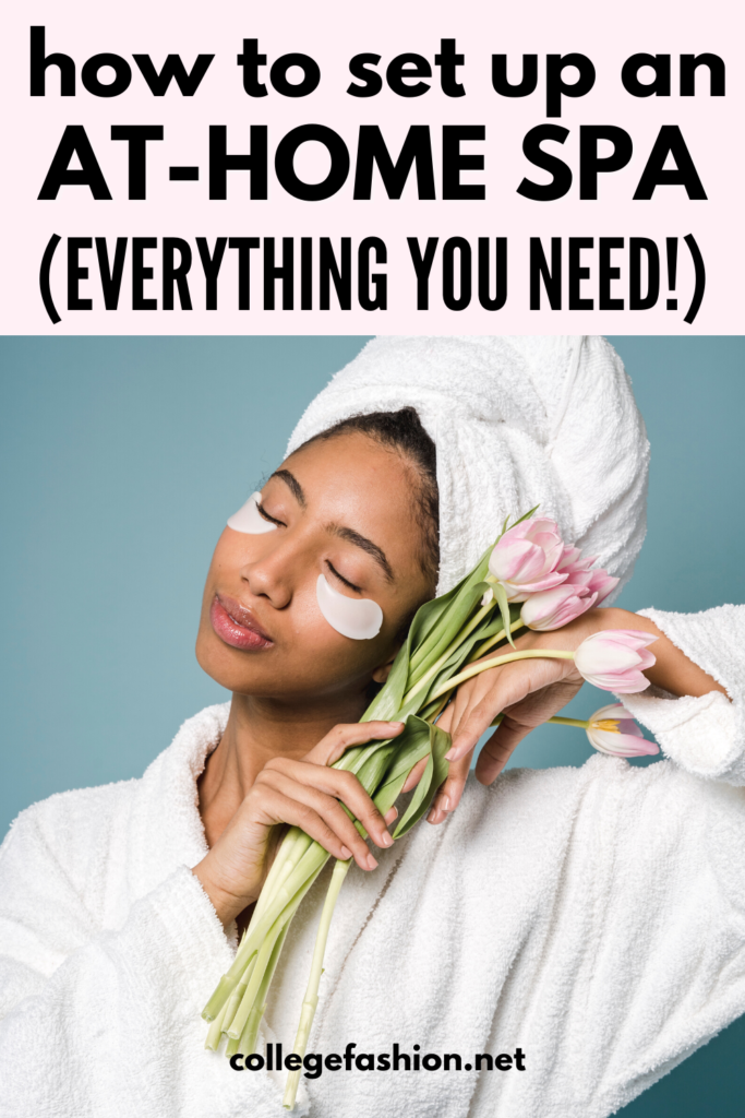 At home spa essentials: How to set up an at-home spa