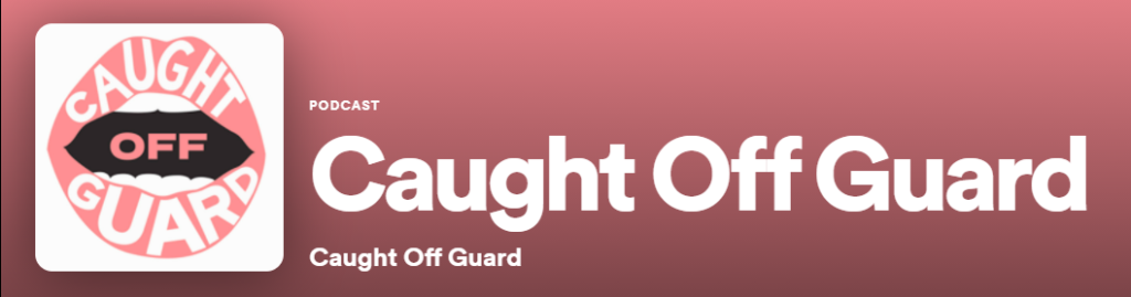 Caught off Guard podcast heading.