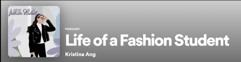 Life of a Fashion Student podcast heading.