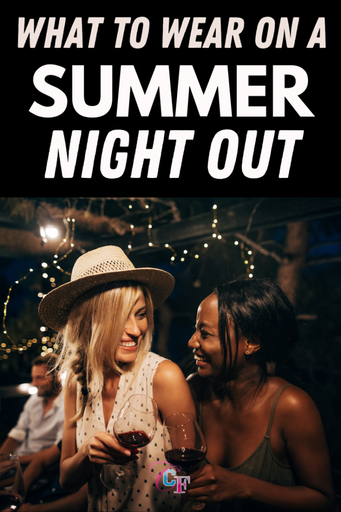What to wear on a summer night out -- cute outfit ideas